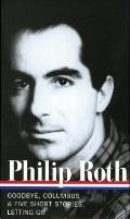 Philip Roth: Novels & Stories 1959-1962 (Loa #157): Goodbye, Columbus / Five Short Stories / Letting Go