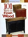 101 Ways To Finish Wood