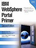 IBM Websphere Portal Primer Second Edition