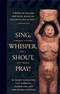 Sing Whisper Shout Pray Feminist Visions for a Just World