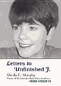 Letters To Unfinished J
