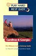 Play Hard Rest Easy Carolinas & Georgia The Ultimate Active Getaway Guide