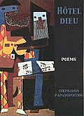 H?tel Dieu: Poems