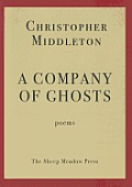 A Company of Ghosts: Poems