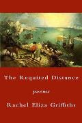 The Requited Distance: Poems