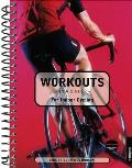 Workouts In A Binder For Indoor Cyclists