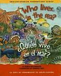 Who Lives in the Sea Quin Vive En El Mar