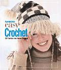 Family Circle Easy Crochet 50 Fashion & Home Projects