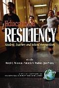 Educational Resiliency: Student, Teacher, and School Perspectives (PB)