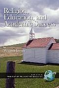 Religion, Education, and Academic Success (PB)