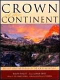 Crown Of The Continent The Last Great Wi