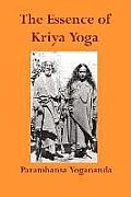 Essence of Kriya Yoga