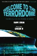 Welcome to the Terrordome The Pain Politics & Promise of Sports