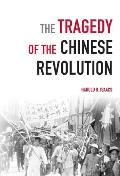 Tragedy of the Chinese Revolution