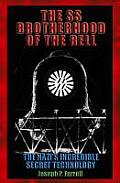 SS Brotherhood of the Bell The Nazis Incredible Secret Technology
