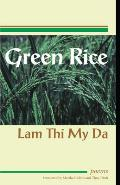 Green Rice: Poems by Lam Thi My Da