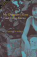My Daughters Eyes & Other Stories