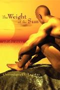 Weight Of The Sun & Other Stories