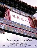 Dreams of West The History of the Chinese in Oregon 1850 1950