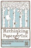 Rethinking Paper & Ink The Sustainable Publishing Revolution