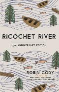 Ricochet River 25th Anniversary Edition