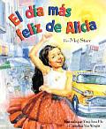 El Dia Mas Feliz De Alicia Happy Day