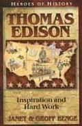 Thomas Edison Inspiration & Hard Work