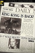 King Kong Is Back An Unauthorized Look at One Humongous Ape