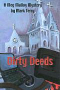 Dirty Deeds A Meg Malloy Mystery