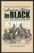 Setting the Record Straight American History in Black & White