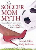 Soccer Mom Myth Todays Female Consumer
