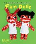 Lets Make Cute Stuff Aranzi Aronzo Fun Dolls