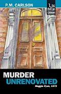 Murder Unrenovated