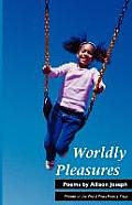 Worldly Pleasures