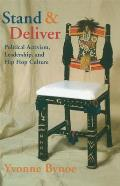Stand and Deliver: Political Activism, Leadership, and Hip Hop Culture