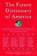 Future Dictionary Of America A Book To Benefit