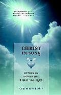 Christ In Song Hymns Of Immanuel Selecte