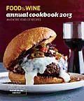 Food & Wine Annual Cookbook 2013