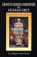 Heaven's Healing Harmonies in Human Diet: Tested-Food Formulas and Recipes