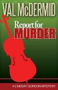 Report For Murder Lindsay Gordon Myster