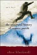 The Unnatural History of Cypress Parish
