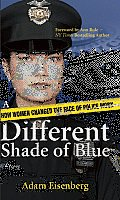 Different Shade of Blue How Women Changed the Face of Police Work