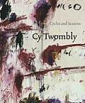 Cy Twombly Cycles & Seasons