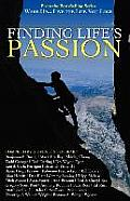 Wake Up . . . Live the Life You Love: Finding Life's Passion