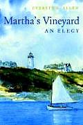 Martha's Vineyard, an Elegy