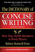 Dictionary of Concise Writing More Than 10000 Alternatives to Wordy Phrases 2nd ed