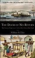 Door of No Return The History of Cape Coast Castle & the Atlantic Slave Trade