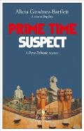 Prime Time Suspect A Petra Delicado Myst