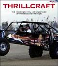 Thrillcraft The Environmental Consequences of Motorized Recreation