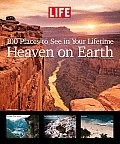 Heaven on Earth 100 Places to See in Your Lifetime